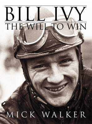 Bill Ivy the Will to Win (Paperback)