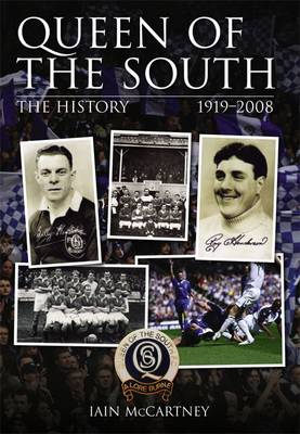 Queen of the South: The History 1919-2008 (Paperback)