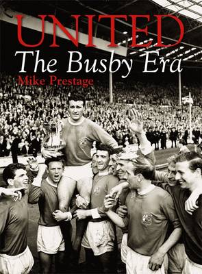 United: The Busby Era (Paperback)