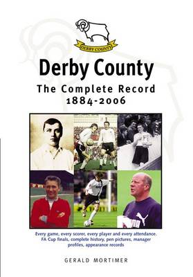 Derby County: The Complete Record 1884-1996 (Paperback)