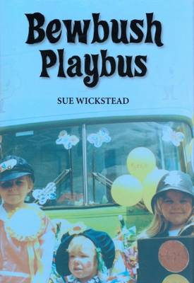 Bewbush Playbus (Hardback)