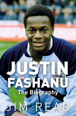 Justin Fashanu the Biography (Paperback)