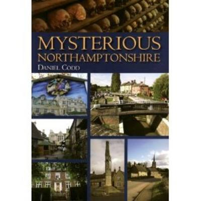 Mysterious Northamptonshire (Paperback)