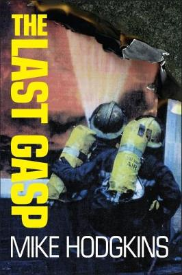 The Last Gasp (Paperback)