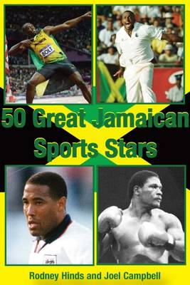 50 Great Jamaican Sports Stars (Paperback)