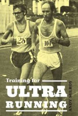 Training for Ultra Running (Paperback)