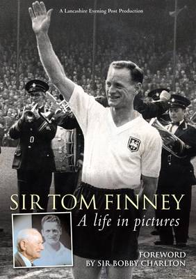 Tom Finney - A Life in Pictures (Paperback)