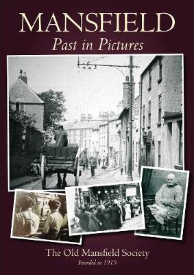 Picture the Past - Mansfield (Paperback)