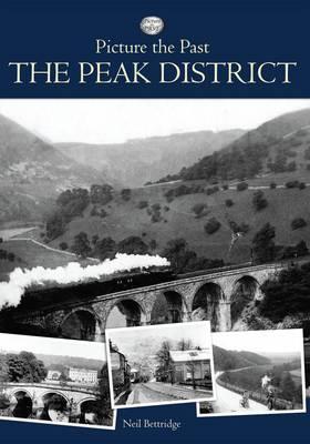 Picture the Past - Peak District (Paperback)