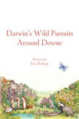 Darwin's Wild Around Downe (Paperback)