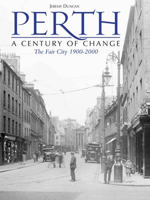 Perth - A Century of Change (Paperback)