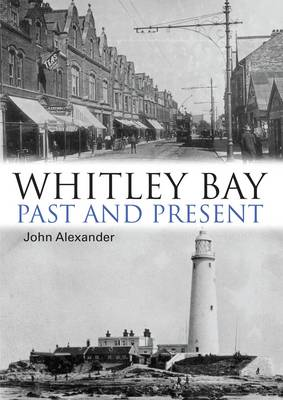 Whitley Bay: Past and Present (Paperback)