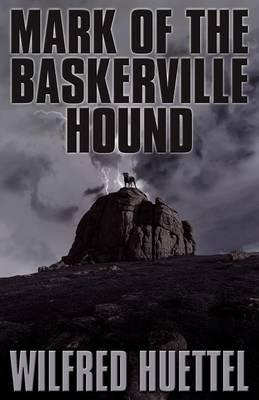 Mark of the Baskerville Hound (Paperback)
