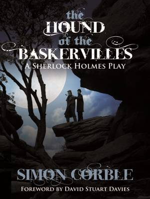 The Hound of the Baskervilles: A Sherlock Holmes Play (Paperback)