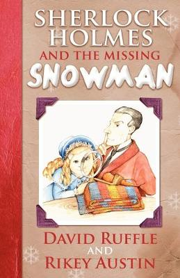 Sherlock Holmes and the Missing Snowman (Paperback)