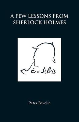 A Few Lessons from Sherlock Holmes (Paperback)