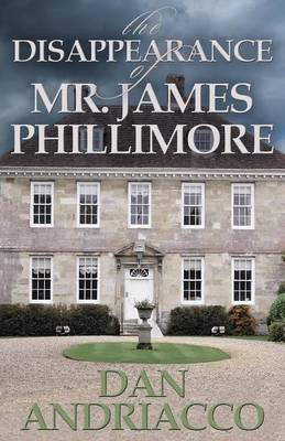 The Disappearance of Mr. James Phillimore: Sebastian McCabe and Jeff Cody #4 (Paperback)