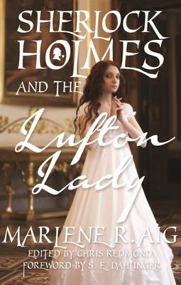 Sherlock Holmes and The Lufton Lady (Paperback)