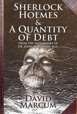 Sherlock Holmes and a Quantity of Debt (Hardback)