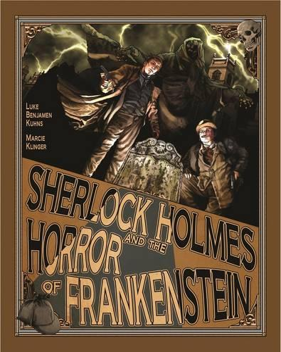 Sherlock Holmes and the Horror of Frankenstein (Paperback)