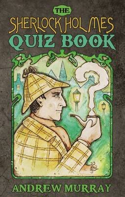 The Sherlock Holmes Quiz Book (Paperback)