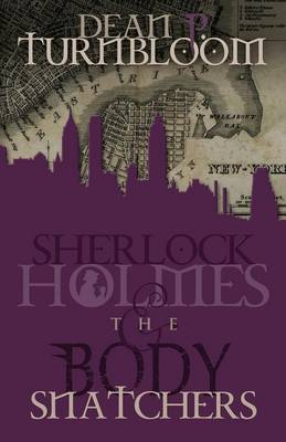 Sherlock Holmes and the Body Snatchers (Paperback)