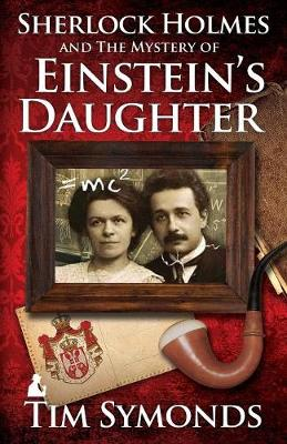 Sherlock Holmes and The Mystery of Einstein's Daughter (Paperback)