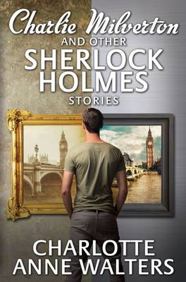Charlie Milverton and Other Sherlock Holmes Stories (Paperback)