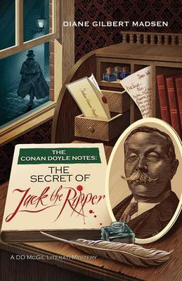 The Conan Doyle Notes: The Secret of Jack the Ripper (Paperback)