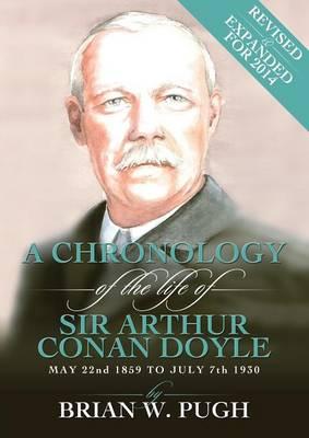 Chronology of Arthur Conan Doyle - Revised 2014 Edition (Paperback)