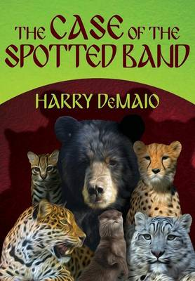 The Case of the Spotted Band: Octavius Bear: Book 2 (Paperback)