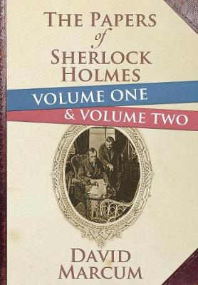 The Papers of Sherlock Holmes: Volume 1 & 2 (Hardback)
