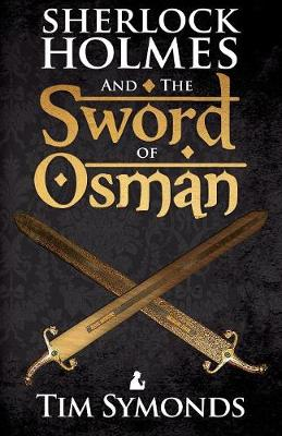Sherlock Holmes and the Sword of Osman (Paperback)
