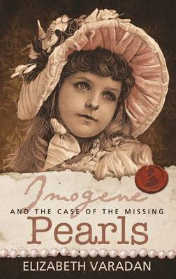Imogene and the Case of the Missing Pearls (Paperback)