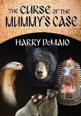 The Curse of the Mummy S Case: Octavius Bear Book 5 (Paperback)