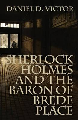 Sherlock Holmes and the Baron of Brede Place - Sherlock Holmes and the American Literati 2 (Paperback)