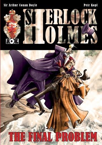 The Final Problem - A Sherlock Holmes Graphic Novel (Paperback)