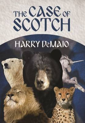 The Case of Scotch (Octavius Bear Book 3) (Paperback)
