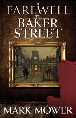 A Farewell to Baker Street (Paperback)
