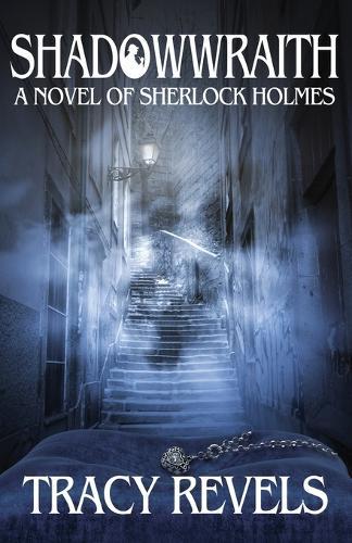 Shadowwraith: A Novel of Sherlock Holmes (Paperback)