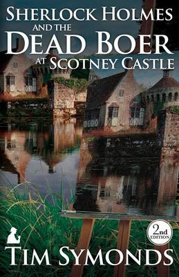 Sherlock Holmes and the Dead Boer at Scotney Castle (Paperback)