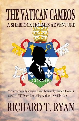 The Vatican Cameos: A Sherlock Holmes Adventure (Paperback)