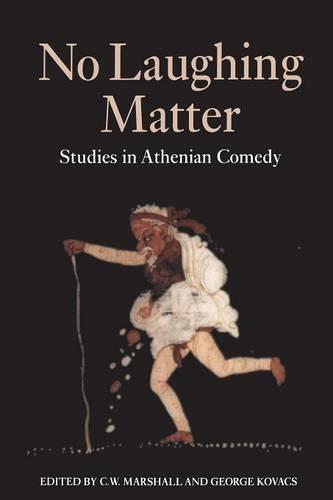 No Laughing Matter: Studies in Old and Middle Comedy (Paperback)