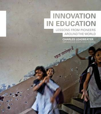 Innovation in Education: Lessons from Pioneers Around the World (Paperback)
