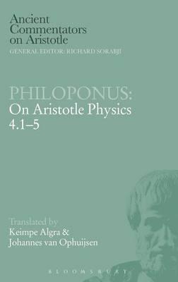 Philoponus: On Aristotle Physics 4.1-5 - Ancient Commentators on Aristotle (Hardback)
