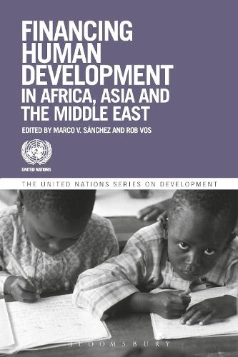 Financing Human Development in Africa, Asia and the Middle East - The United Nations Series on Development (Paperback)