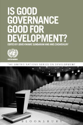 Is Good Governance Good for Development? - The United Nations Series on Development (Paperback)