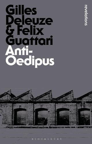 Anti-Oedipus - Bloomsbury Revelations (Paperback)