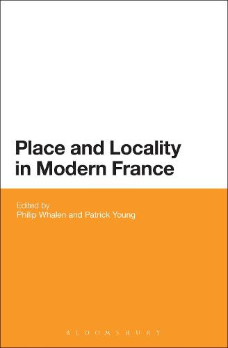 Place and Locality in Modern France (Hardback)