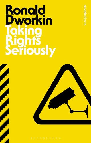 Taking Rights Seriously - Bloomsbury Revelations (Paperback)